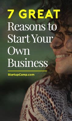Reasons To Start Your Own Business by 1000 Images About Gt Gt Reads On Starting A