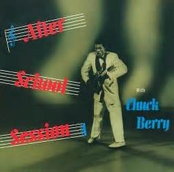 Records After 1958 Chuck Berry After School Session Le Pietre Miliari Di Ondarock