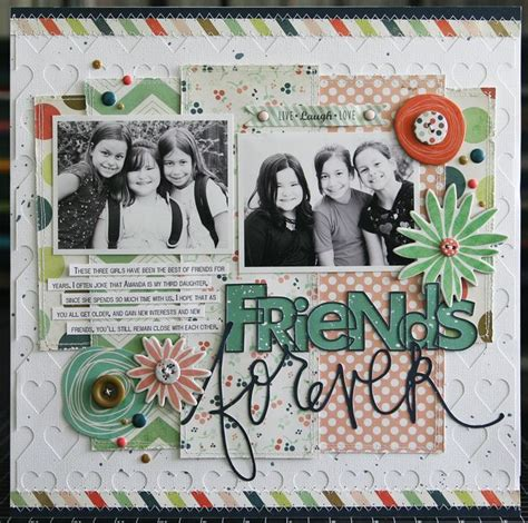 scrapbook layout for friends scrapbook cards today friends forever friends forever