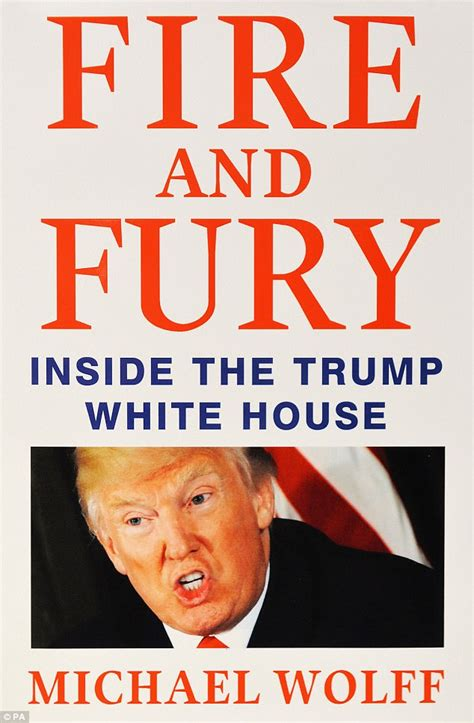 summary and fury inside the white house by michael wolff books hits back at accusations of being mentally unstable