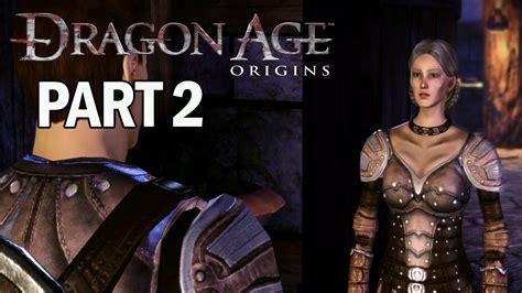 dragon age 2 walkthrough gamefront dragon age origins walkthrough part 2 ostagar let s play