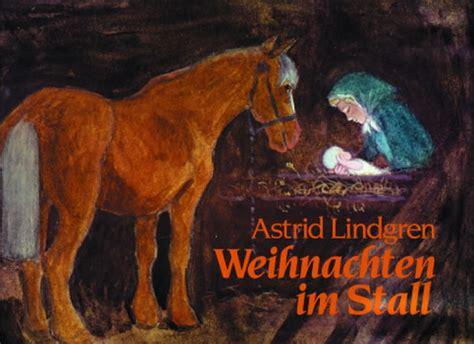 astrid lindgren weihnachten im stall montagszeitung vom 16 dezember 2013