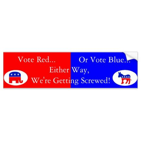 what is a blue democrat vote or blue democrat or republican bumper sticker zazzle