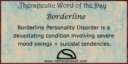 personality swings therapeutic word of the day borderline nathan driskell