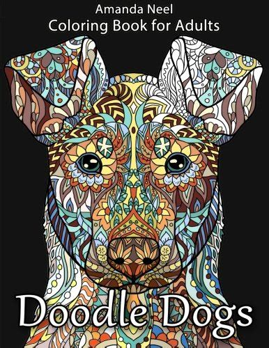 coloring book for adults ebay doodle dogs coloring book for adults 1533625646 ebay