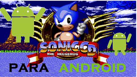 sonic cd apk sonic cd para android apk sd viyoutube