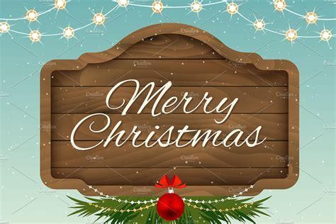 merry christmas wooden sign board custom designed graphics creative market