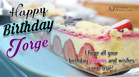 imagenes de happy birthday jorge happy birthday jorge