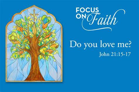 new themes i love you theological theme do you love me st joseph catholic