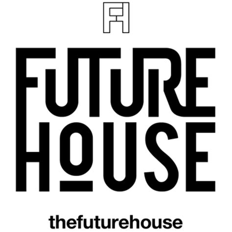 future house future house futureofhouse twitter