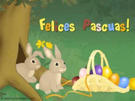 imagenes felices pascuas para facebook tarjeta animada de pascuas youtube
