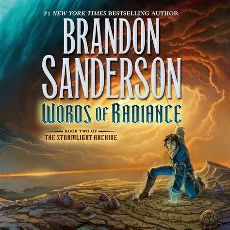 radiance hellfire series book 1 books words of radiance audiobook by brandon sanderson