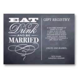 eat drink and be married wedding gift registry cards wedding registry wording ideas