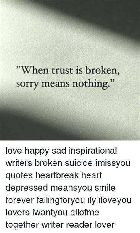 Inspirational Love Memes - 25 best memes about quotes heartbreak quotes heartbreak