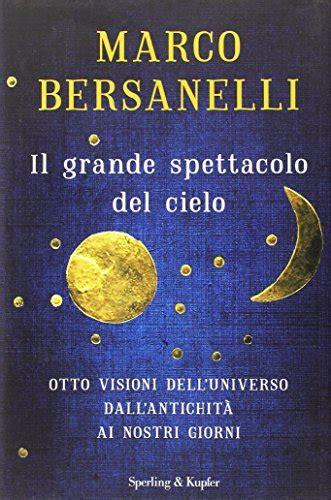 simes illuminazione listino prezzi libro il grande spettacolo cielo di marco bersanelli