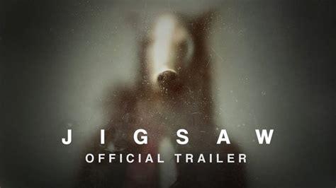 jigsaw film trailer deutsch jigsaw trailer do you want to play a rebooted game