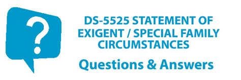 family circumstances ds 5525 statement of exigent special family circumstances
