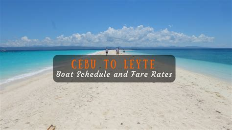 from manila to cebu by boat cebu to leyte boat schedule and fare rates 2018 updated