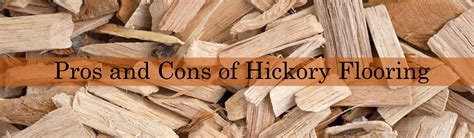 hardwood floors pros and cons best pros and cons of hickory flooring theflooringlady