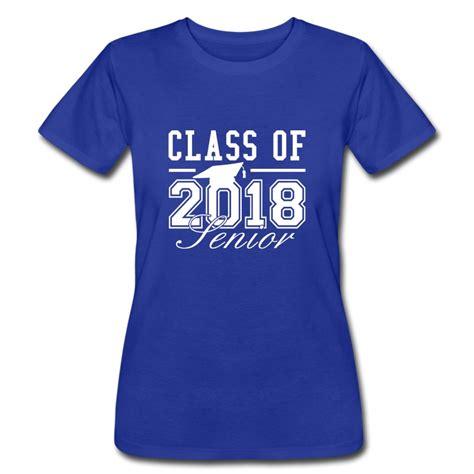 Hoodie Class Of 2018 Ken21 1 class of 2018 senior t shirt spreadshirt
