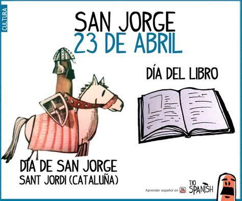 libro espaa contra catalua 8 best san jorge y d 237 a del libro en espa 241 a y catalu 241 a images on spanish class
