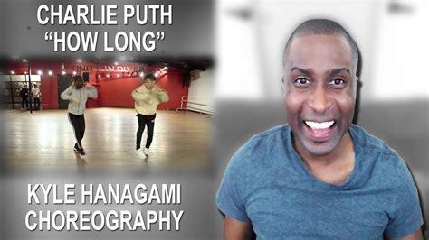 charlie puth kyle charlie puth how long kyle hanagami choreography