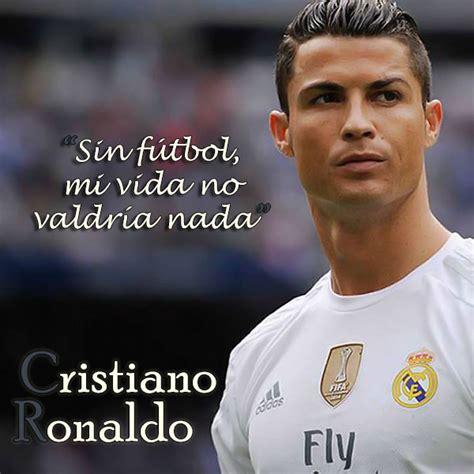 imagenes motivacionales futbol frases de cristiano ronaldo para whatsapp estados whatsapp