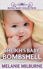 for the sheikh ruthless royal sheikhs books sheikh s baby bombshell by melanie milburne reviews