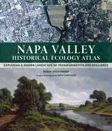 reference book napa valley napa valley historical ecology atlas robin grossinger