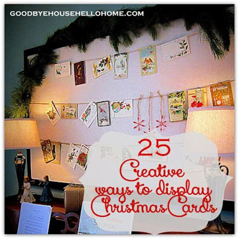 10 creative card display ideas delightfully noted goodbye house hello home 25 creative ways to display cards