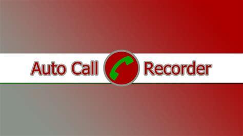 automatic call recorder pro apk telefon konuşmalarınızı kaydedin akıllı telefon