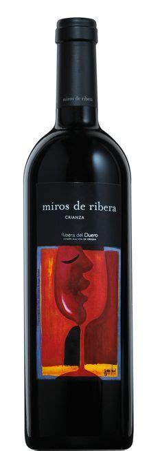 Happy Hour Legaris Crianza Ribera Duero 2003 by 1000 Images About Ribera Duero On Wine