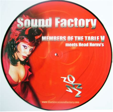 members of the table sound factory members of the table v terry s picture discs