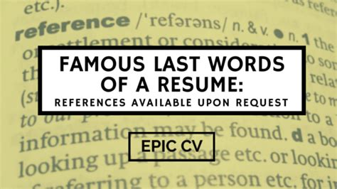 last words of a resume references available upon