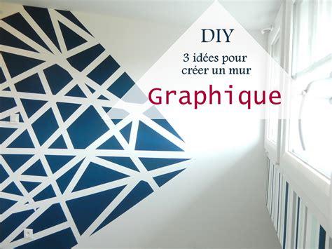 Mur Peinture Graphique by Diy 3 Id 233 Es Pour Cr 233 Er Un Mur Graphique Mon Carnet D 233 Co