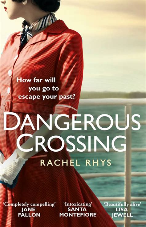 dangerous crossing a novel books a dangerous crossing rhys bookreview