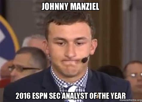 Johnny Football Meme - johnny manziel 2016 espn sec analyst of the year make