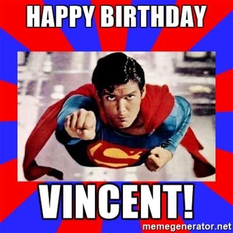 Vincent Meme - happy birthday vincent superman meme generator