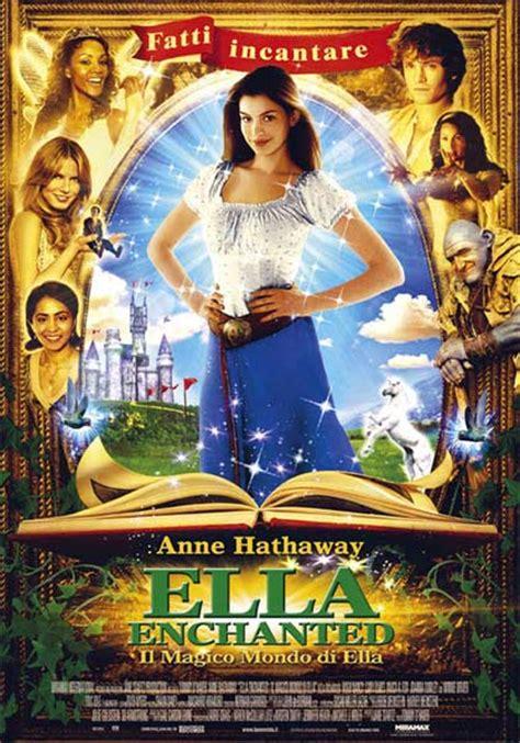 film fantasy mymovies ella enchanted il magico mondo di ella 2004 mymovies it