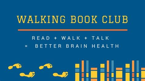 walking with your books walking book club your brain health