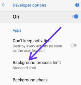 android background process limit how to change background process limit in android 8 1