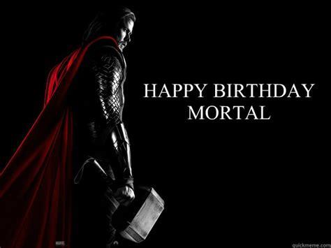 Thor Birthday Meme - thor memes quickmeme