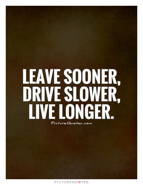 drive quotes funny driving quotes sayings funny driving picture quotes