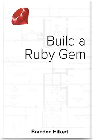 rubygems ruby how to write a gem stack overflow build a ruby gem brandon hilkert
