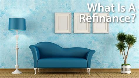 how does refinancing work what is a mortgage refinance in plain