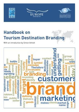 International Handbook On The Economics Of Tourism handbook on tourism destination branding unwto by