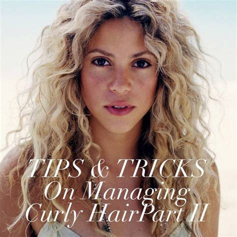 what products does shakira use on her hair 86 best images about my long curly wild hair on pinterest