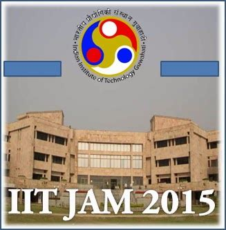pattern of iit jam iit jam 2015 test dates notification syllabus