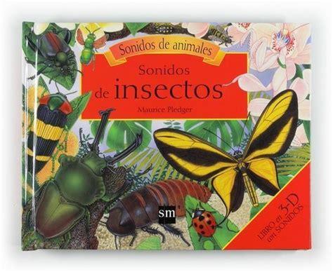 libro gua de insectos de insectos un proyecto entre todos