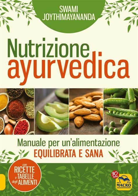 nutrizione alimentazione nutrizione ayurvedica swami joythimayananda
